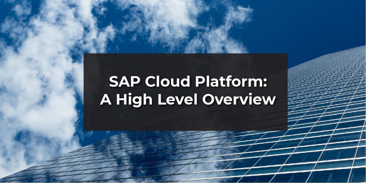 "Technology background with the words ""SAP CLoud PLatform: a high level overview in front"""