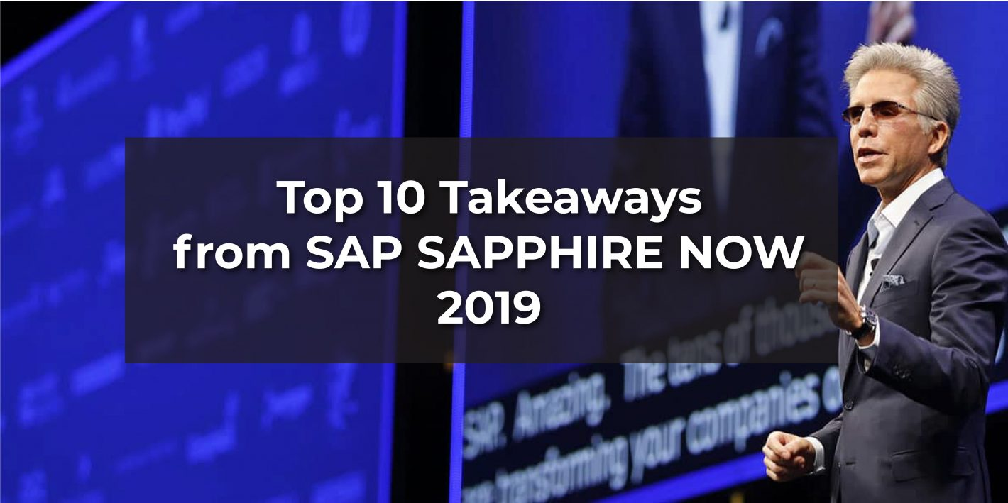 SapphireNow 2019 Top 10 Takeaways, with an image of SAP CEO Bill Mcdermott